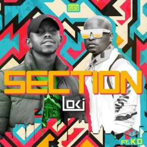 Download mp3: Loki ft KO Section fakaza 2018 2019 gqom amapiano afrohouse music mp3 download