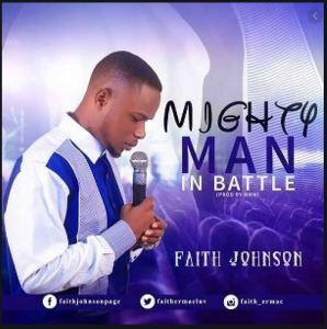 Faith Johnson - Mighty Man In Battle