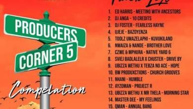 uBiza Wethu – Producers Corner 5 Compilation Mp3 Download