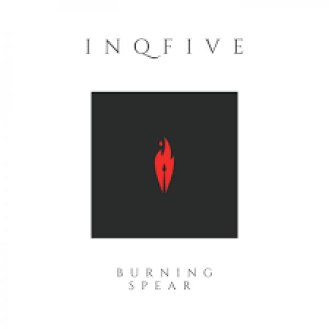 EP: InQfive – Burning Spear Mp3 Download