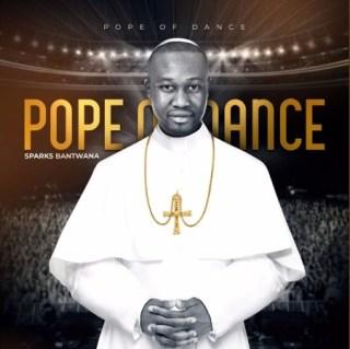 Sparks Bantwana – Pope Of Dance Album Mp3 Download