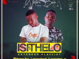 Western Boyz – ISITHELO Mp3 Download