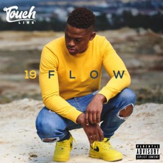 ALBUM: Touchline – 19 Flow Fakaza Mp3