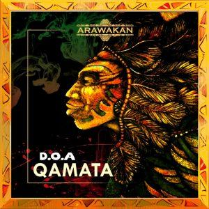 D.O.A – Qamata (Supreme One Mix) Mp3 Download