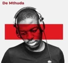 De Mthuda – King Mp3 Download