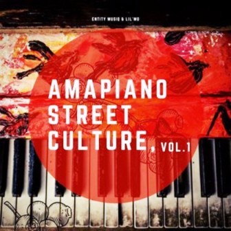 Entity Musiq & Lil'mo – Amapiano Street Culture Vol 1 Album Fakaza Download