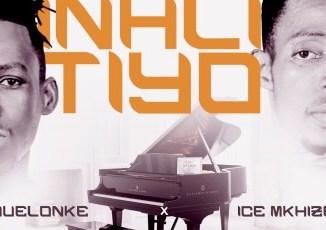 ICE Mkhize & Quelonke - Inhlitiyo Mp3 Download