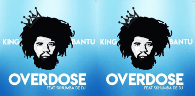 King Bantu – Overdose Ft. Skhumba de Dj Mp3 Download