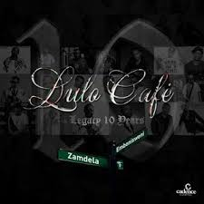 Album: Lulo Café – Legacy 10 Years Mp3 Download