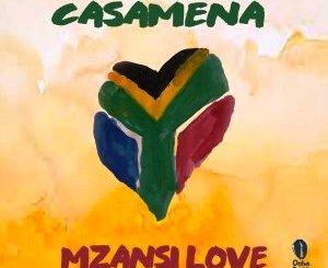 Casamena – Mzansi Love Fakaza Download Album VA