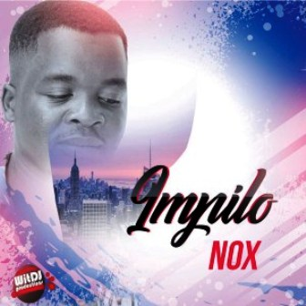 The Nox – Izandle moyeni Fakaza Download