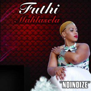 Futhi Mahlasela – Ndindize Mp3 Download