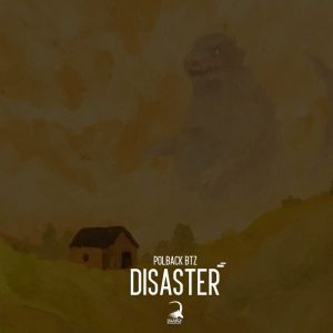 PolBack Btz – Disaster Mp3 Download
