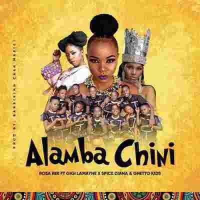 Rosa Ree – Alamba Chini Ft. Gigi Lamayne, Spice Diana, Ghetto Kids Mp3 Download