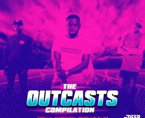 Tshepang DaDJ, DustinhoSA & CoZaMa – The Outcasts Compilation Mp3 Download
