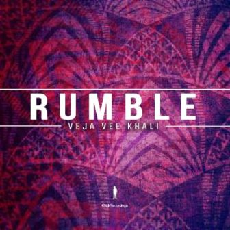 Veja Vee Khali – Rumble (Afro Beat Mix) Fakaza Download