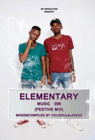 Xolisoul & LaDess – Elementary Music 006 (Khanyisile's Birthday Mix) Fakaza