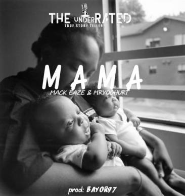 Mack Eaze x Mr Yoghurt – Mama Mp3 Download