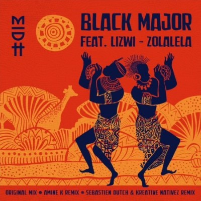 Black Major – Zolalela (Original Mix) Ft. Lizwi Mp3 Download