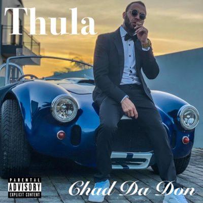Chad Da Don – Thulae Mp3 Download