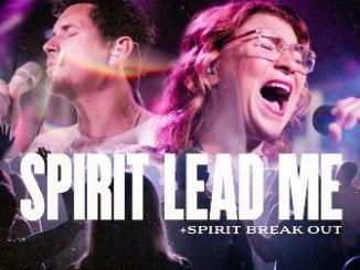 Influence Music & Michael Ketterer Ft. Kim Walker Smith - Spirit Lead Me/Spirit Break Out [Live]