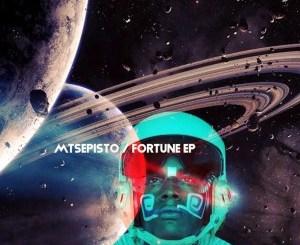 EP: Mtsepisto – Fortune Mp3 Download