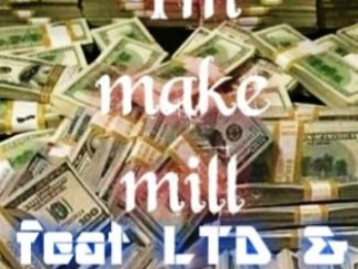 S.M.B – I'm Make A Mill fakaza mp3 downloadFt. LTD & Walka