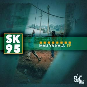 EP: Sk95 – Mali Ya Kala Mp3 Download