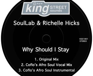 EP: SoulLab & Richelle Hicks – Why Should I Stay Mp3 Download