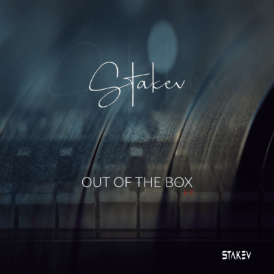 EP: Stakev – Out of the box Mp3 Download