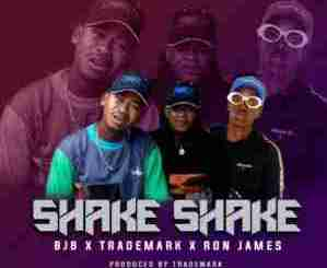 TradeMark, BJB & Ron James – Shake Shake Mp3 Download