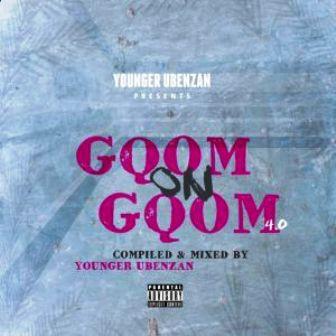 Younger Ubenzani – Gqom On Gqom 4.0