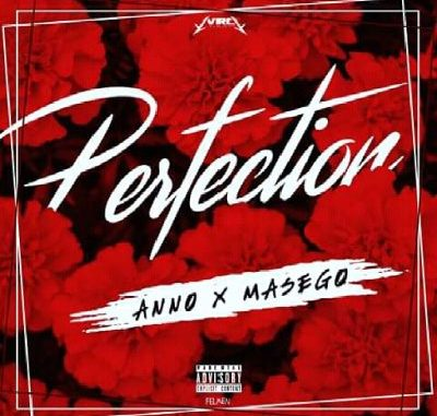 Ann0 Ft. Masego – Perfection Mp3 Download