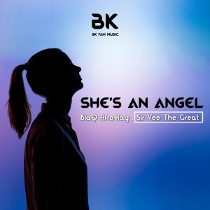 Download Mp3 BlaQ Afro-Kay & Sir Vee The Great – She's An Angel (Original Mix)