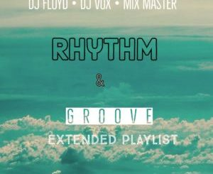 Download Mp3 Dj Floyd & Dj Vocks – Rhythm Ft. Beekay