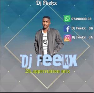 Dj Feekx – 2k likes Appreciation Mix Mp3 Download