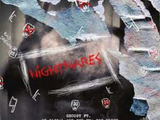 Download Mp3 Ghoust – Nightmares Ft. Ex Global, IMP THA DON, 25K & Krish