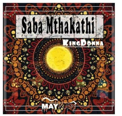 Download Mp3 KingDonna – Saba Mthakathi