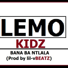 Lemo Kidz – Bana Ba Ntlala Mp3 Download