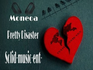 Download Mp3 Moneoa – Pretty Disaster (Solid Music Ent Remix)