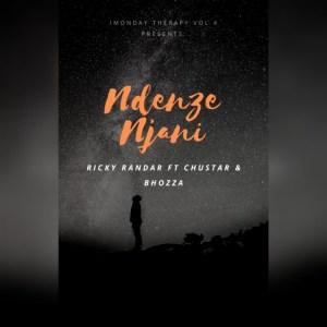 Download Mp3 Ricky Randar – Ndenze Njani Ft. Chustar & Bhozza