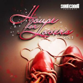 Soul Candi - House for Lovers, Vol. 2 Fakaza download 2020 Mp3