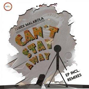 Download Mp3 Tswex Malabola, Crispy – Can't Stay Away (Original Mix)