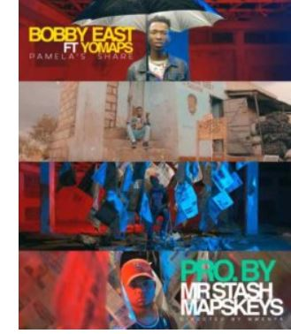 VIDEO: Yo Maps Ft. Bobby East – Pamela's Share Mp3 Download