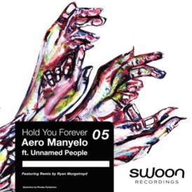 Download Mp3 Aero Manyelo – Hold You Forever Ft. Unnamed People
