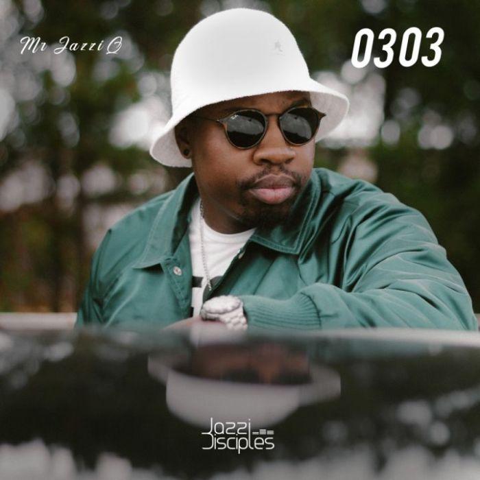 Download Album Zip Mr JazziQ & JazziDisciples – Mr JazziQ 0303