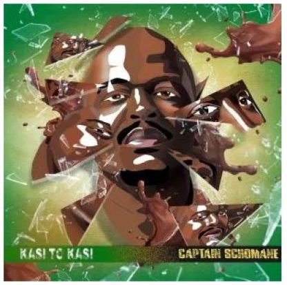 Captain S'chomane – Kasi To Kasi