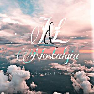 Download Ep Zip Josiah De Disciple & LennonPercs – J & L Nostalgia