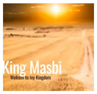 King Masbi – Welcome to my Kingdom 5 (Gqom Mix) 25 March 2020 Mp3 Download