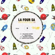 Download Ep Zip La Four SA – Earth Must Burn